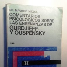 Libros de segunda mano: COMENTARIOS PSICOLÓGICOS SOBRE LAS ENSEÑANZAS DE GURDJIEFF Y OUSPENSKY TOMO 4. Lote 115392611