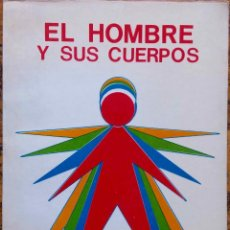Libros de segunda mano: ANNIE BESANT. EL HOMBRE Y SUS CUERPOS. PRIMERA EDICION. MEXICO 1975. Lote 115404163