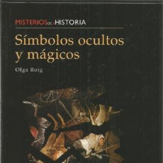 Libros de segunda mano: OLGA ROIG. SIMBOLOS OCULTOS Y MAGICOS.. Lote 115406411