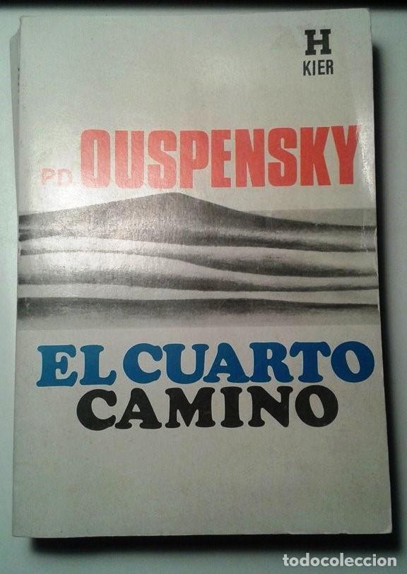 P.D. OUSPENSKY: EL CUARTO CAMINO (PRIMERA EDICIÓN)