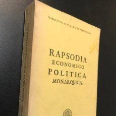 Libros de segunda mano: RAPSODIA ECONOMICO POLITICA MONARQUICA.. Lote 115418591