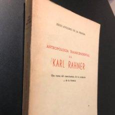 Libros de segunda mano: ANTROPOLOGIA TRASCENDENTAL DE KARL RAHNER. Lote 115419111