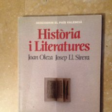 Libros de segunda mano: HISTÒRIA I LITERATURES (JOAN OLEZA , JOSEP LL. SIRERA). Lote 115420034