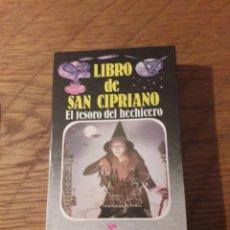 Libros de segunda mano: LIBRO DE SAN CIPRIANO. EL TESORO DEL HECHICERO. ED. TEOREMA 1985. Lote 115430096