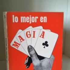 Libros de segunda mano: LO MEJOR EN MAGIA. BRUCE ELLIOTT. VERSIÓN DE LA 6ª EDICIÓN NORTEAMERICANA. ED. REUS, 1968.. Lote 115456595