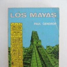 Libros de segunda mano: LOS MAYAS. PAUL GENDROP. Lote 115472967