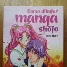 Libros de segunda mano: COMO DIBUJAR MANGA SHOJO, CHRIS HART, EDICIONES SM, 2011. Lote 115473395