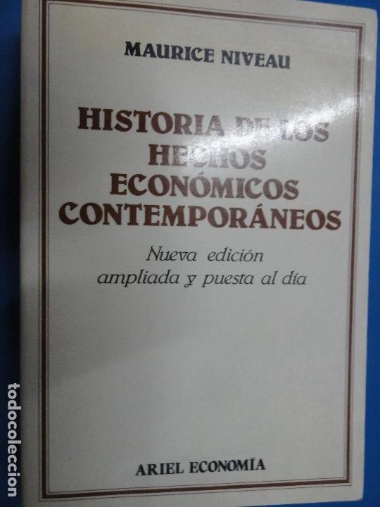 HISTORIA DE LOS HECHOS ECONÓMICOS CONTEMPORÁNEOS - MAURICE NIVEAU (Libros de Segunda Mano - Historia - Otros)