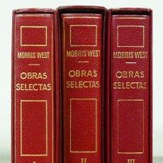 Libros de segunda mano: MORRIS WEST.– OBRAS SELECTAS. NOVELAS. 3 TOMOS. BARCELONA, EDITORIAL PLANETA 1968-1971. ENC. EN PIEL. Lote 115498534