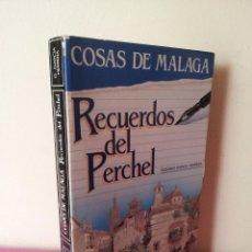 Libros de segunda mano: RECUERDOS DEL PERCHEL - GUSTAVO GARCIA HERRERA - EDICIONES ARGUVAL 1986. Lote 115519075