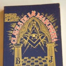 Libros de segunda mano: CLAVES DE LA MASONERÍA - EMILIO CASTELL BLANCH. Lote 115519771