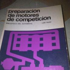 Libros de segunda mano: PREPARACIÓN DE MOTORES DE COMPETICIÓN. Lote 115525551