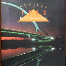Libros de segunda mano: SEVILLA 1992. CRÓNICA DE UNA TRANSFORMACIÓN URBANA. GERENCIA DE URBANISMO DE SEVILLA.. Lote 115525619