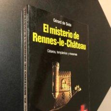 Libros de segunda mano: EL MISTERIO DE RENNES LE CHATEAU GERARD DE SEDE. Lote 115543531