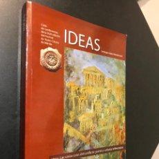 Libros de segunda mano: IDEAS, LAS VARIAS CARAS DEL CONFLICTO : GUERRA Y CULTURAS ENFRENTADAS. LÓPEZ MOREDA, SANTIAGO. Lote 115546771