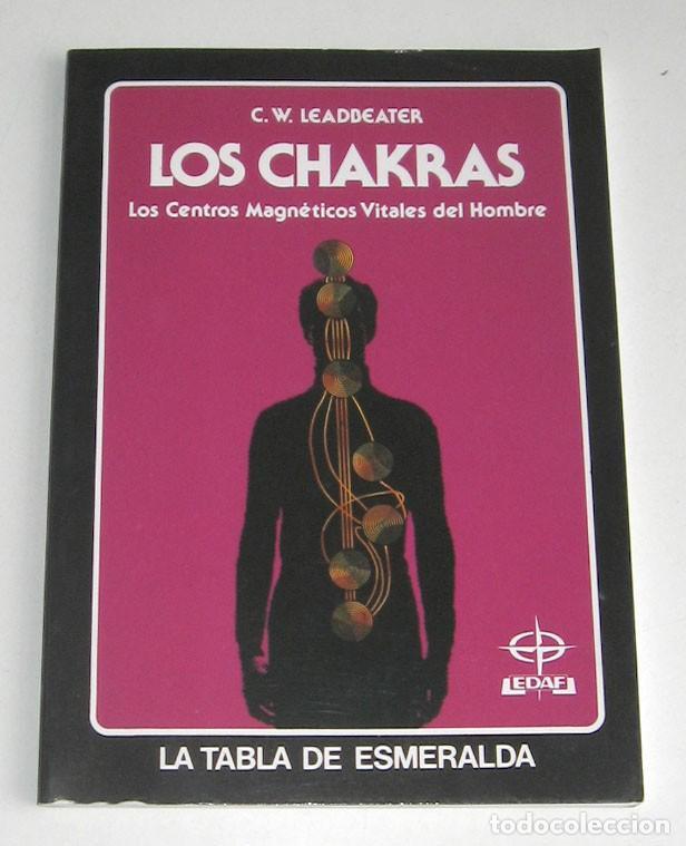 LOS CHAKRAS, POR C.W. LEADBEATER. CENTROS MAGNÉTICOS VITALES DEL HOMBRE (Libros de Segunda Mano - Parapsicología y Esoterismo - Otros)