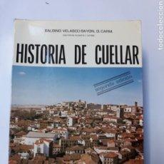 Libros de segunda mano: LIBROS SEGOVIA - HISTORIA DE CUÉLLAR BALBINO VELASCO 1981. Lote 115481016