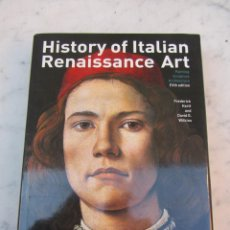 Libros de segunda mano: HISTORY OF ITALIAN RENAISSANCE ART THE THAMES HUDSON. Lote 115584987
