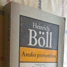 Libros de segunda mano: ASEDIO PREVENTIVO, HEINRICH BOLL, BRUGUERA. Lote 115603375