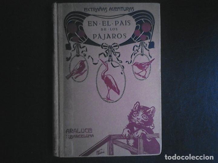 EXTRAÑAS AVENTURAS EN EL PAIS DE LOS PAJAROS (Libros de Segunda Mano - Literatura Infantil y Juvenil - Otros)