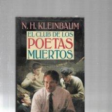 Libros de segunda mano: EL CLUB DE LOS POETAS MUERTOS - N.H.KLEINBAUM - CIRCULO DE LECTORES - 1991. Lote 115607987