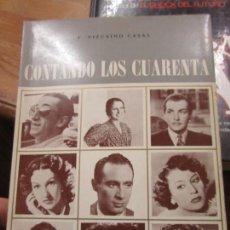 Libros de segunda mano: LIBRO CONTANDO LOS CUARENTA F. VIZCAINO CASAS 1972 MADRID L-13773-173. Lote 115608139