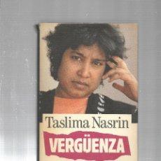 Libros de segunda mano: VERGÛENZA - TASLIMA NASRIN - CIRCULO DE LECTORES - 1995. Lote 115608843