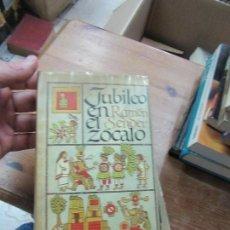 Libros de segunda mano: LIBRO JUBILEO EN EL ZÓCALO RAMÓN SENDER 1966 CIRCULO DE LECTORES L-13773-181. Lote 115611435