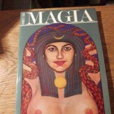 Libros de segunda mano: MAGIA. LA TRADICIÓN OCCIDENTAL. POR FRANCIS KING. ED. DEBATE 1988. Lote 115625306