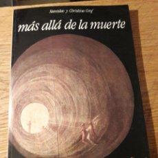 Libros de segunda mano: MAS ALLÁ DE LA MUERTE. LAS PUERTAS DE LA CONSCIENCIA. 1990. Lote 115628910