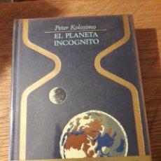 Libros de segunda mano: EL PLANETA INCÓGNITO. POR PETER KOLOSIMO. COLECCIÓN OTROS MUNDOS. ED. PLAZA JANES 1976. Lote 115629942