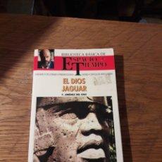 Libros de segunda mano: EL DIOS JAGUAR. BIBLIOTECA ESPACIO TIEMPO. DOCTOR JIMENEZ DEL OSO. Lote 115630340