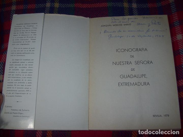 Libros de segunda mano: ICONOGRAFÍA DE NUESTRA SEÑORA DE GUADALUPE,EXTREMADURA. JOAQUÍN MONTES. 1978. EJEMLPAR BUSCADÍSIMO!! - Foto 3 - 115631263