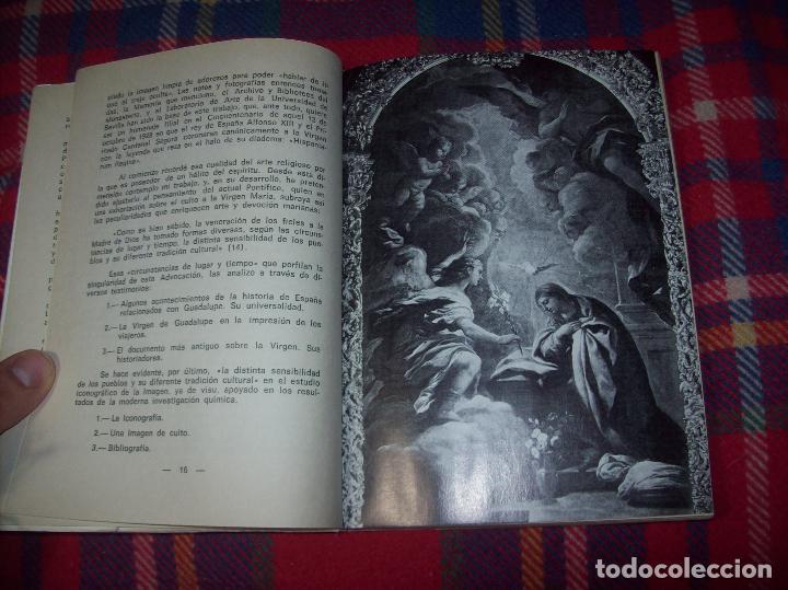 Libros de segunda mano: ICONOGRAFÍA DE NUESTRA SEÑORA DE GUADALUPE,EXTREMADURA. JOAQUÍN MONTES. 1978. EJEMLPAR BUSCADÍSIMO!! - Foto 5 - 115631263