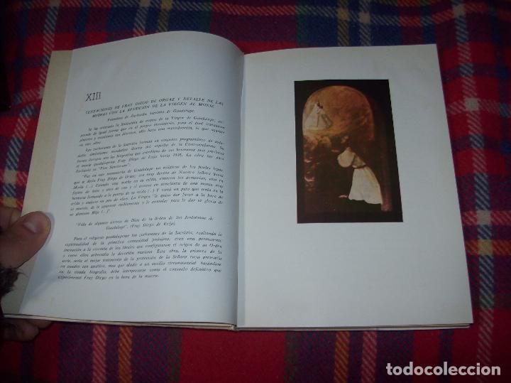 Libros de segunda mano: ICONOGRAFÍA DE NUESTRA SEÑORA DE GUADALUPE,EXTREMADURA. JOAQUÍN MONTES. 1978. EJEMLPAR BUSCADÍSIMO!! - Foto 11 - 115631263