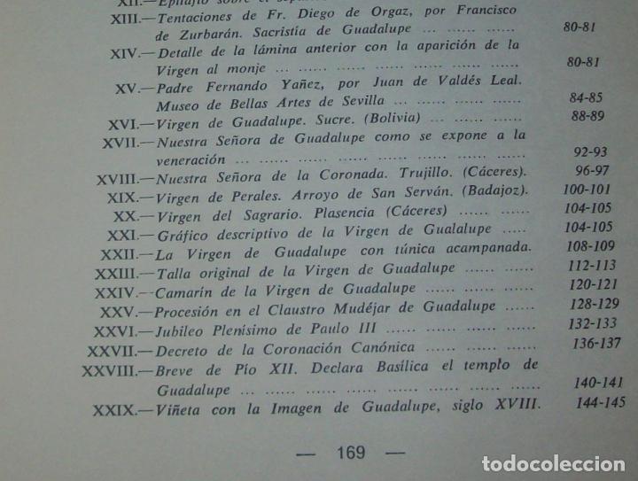 Libros de segunda mano: ICONOGRAFÍA DE NUESTRA SEÑORA DE GUADALUPE,EXTREMADURA. JOAQUÍN MONTES. 1978. EJEMLPAR BUSCADÍSIMO!! - Foto 24 - 115631263