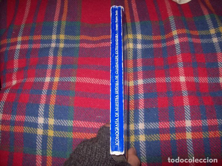 Libros de segunda mano: ICONOGRAFÍA DE NUESTRA SEÑORA DE GUADALUPE,EXTREMADURA. JOAQUÍN MONTES. 1978. EJEMLPAR BUSCADÍSIMO!! - Foto 25 - 115631263