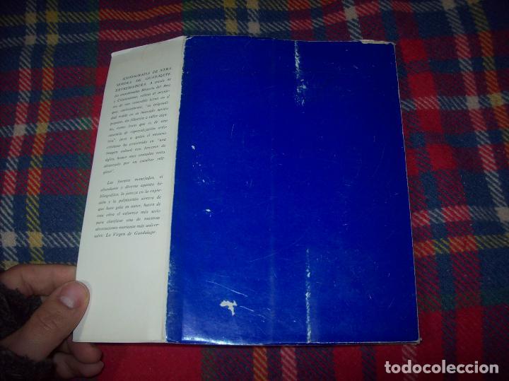 Libros de segunda mano: ICONOGRAFÍA DE NUESTRA SEÑORA DE GUADALUPE,EXTREMADURA. JOAQUÍN MONTES. 1978. EJEMLPAR BUSCADÍSIMO!! - Foto 26 - 115631263