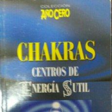 Libros de segunda mano: CHAKRAS. CENTROS DE ENERGÍA SUTIL.. Lote 115633408