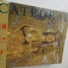 Libros de segunda mano: CATÁLOGO: MAGNA HISPALENSIS, EL UNIVERSO DE UNA IGLESIA-CATEDRAL- EXPOSICIÓN ORGANOZADA POR LA. Lote 87433324