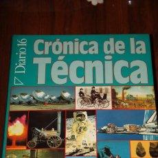 Libros de segunda mano - CRÓNICA DE LA TÉCNICA (Plaza & Janes y Diario 16) - 115646127