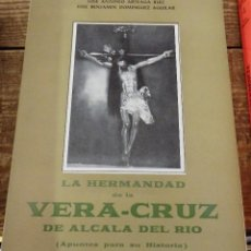 Libros de segunda mano: LA HERMANDAD DE LA VERA CRUZ DE ALCALA DEL RIO ( APUNTES PARA SU HISTORIA), JOSE ANTONIO ARTEAGA. Lote 115649959
