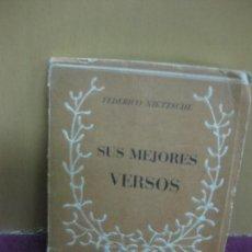 Libros de segunda mano: FEDERICO NIETZCHE. SUS MEJORES VERSOS. EDITORIAL TARTESOS 1950. 9.5 X 7.5 CM.. Lote 115656927