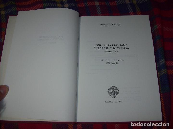 Libros de segunda mano: DOCTRINA CRISTIANA MUY ÚTIL Y NECESARIA.MÉXICO 1578. FRANCISCO DE PAREJA. 1ª EDICIÓN 1990. SALAMANCA - Foto 2 - 115663867