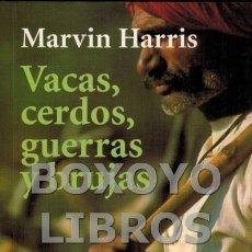Libros de segunda mano: HARRIS, MARVIN. VACAS, CERDOS, GUERRAS Y BRUJAS. LOS ENIGMAS DE LA CULTURA. Lote 98732640