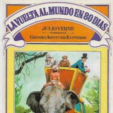 Libros de segunda mano: LA VUELTA AL MUNDO EN 80 DIAS -BRUGUERA - 1ª ED. 1981. Lote 115704263