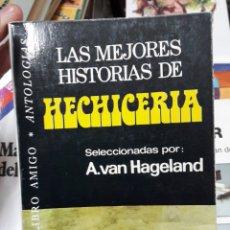Libros de segunda mano: LAS MEJORES HISTORIAS DE HECHICERIA. Lote 115707199