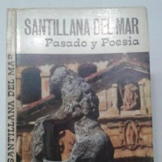 Libros de segunda mano: SANTILLANA DEL MAR PASADO Y POESÍA 1971 MIGUEL ÁNGEL GARCÍA GUINEA 1ª EDICIÓN. Lote 115716019