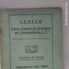 Libros de segunda mano: CUADERNO DE ESTUDIO, HERRAMIENTAS PARA TORNO, CEDECO, 1949, MADRID. Lote 115812675