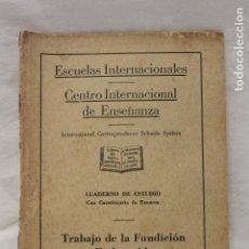 Libros de segunda mano: CUADERNO DE ESTUDIO, TRABAJO DE LA FUNDICION ENDURECIDA, CEDECO, 1949, MADRID. Lote 115815391
